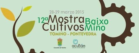 Infominho -  A MOSTRA DE CULTIVOS DO BAIXO MI�O CELEBRAR�SE O 28 E 29 DE MARZO - INFOMI�O - Informacion y noticias del Baixo Mi�o y Alrededores.