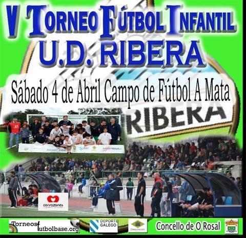 Infominho -  O ROSAL ACOLLER� O 4 DE ABRIL A V EDICI�N DO TORNEO INFANTIL UD RIBERA - INFOMI�O - Informacion y noticias del Baixo Mi�o y Alrededores.
