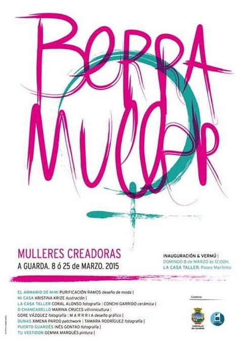 Infominho -  EXPOSICI�N DE MULLERES CREADORAS BERRA MULLER DO 8 � 25 DE MARZO NA GUARDA - INFOMI�O - Informacion y noticias del Baixo Mi�o y Alrededores.