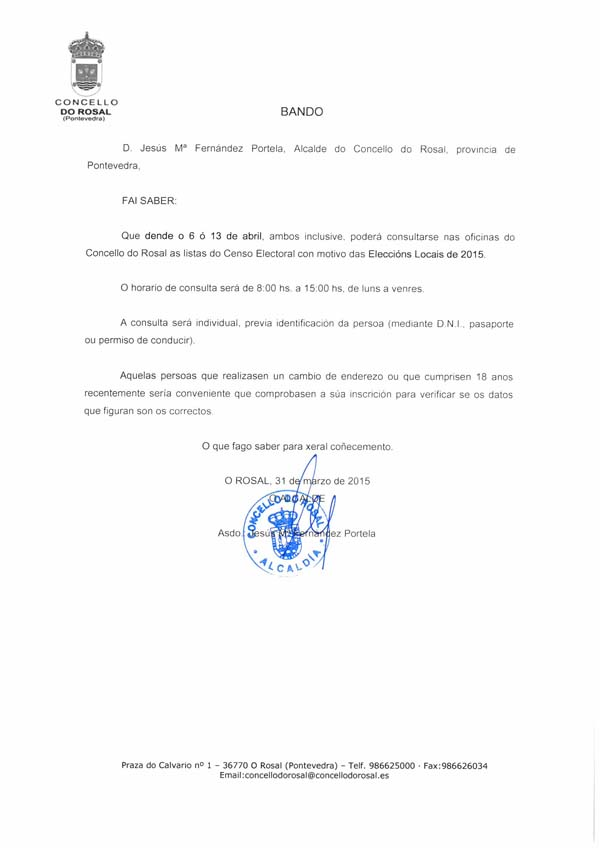 Infominho - CONSULTA DO CENSO ELECTORAL CON MOTIVO DAS ELECCIÓNS MUNICIPAIS NO CONCELLO DO ROSAL - INFOMIÑO - Informacion y noticias del Baixo Miño y Alrededores.