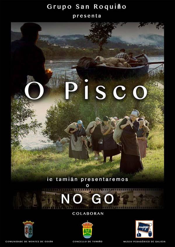 Infominho -  NOVAS PROXECCI�NS DO FILME -O PISCO- EN GOI�N - INFOMI�O - Informacion y noticias del Baixo Mi�o y Alrededores.