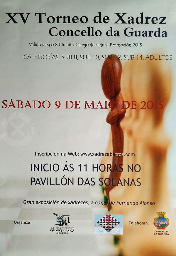 Infominho -  XV TORNEO XADREZ CONCELLO DA GUARDA - 9 MAIO 2015 - INFOMI�O - Informacion y noticias del Baixo Mi�o y Alrededores.