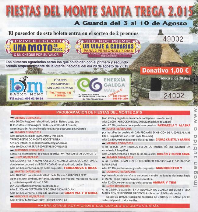 Infominho - PROGRAMACIÓN FESTAS DO MONTE 2015 MIÉRCOLES 5 DE AGOSTO - INFOMIÑO - Informacion y noticias del Baixo Miño y Alrededores.