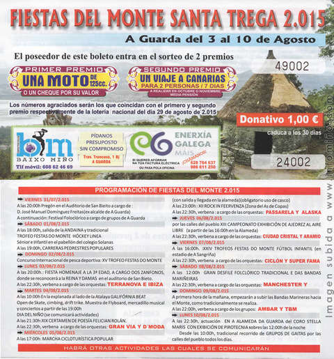 Infominho - PROGRAMACIÓN FESTAS DO MONTE 2015 VIERNES 7 DE AGOSTO - INFOMIÑO - Informacion y noticias del Baixo Miño y Alrededores.