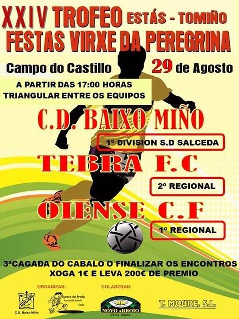 Infominho -  XXIV TROFEO FESTAS VIRXE DA PEREGRINA O 29 DE AGOSTO EN EST�S-TOMI�O - INFOMI�O - Informacion y noticias del Baixo Mi�o y Alrededores.