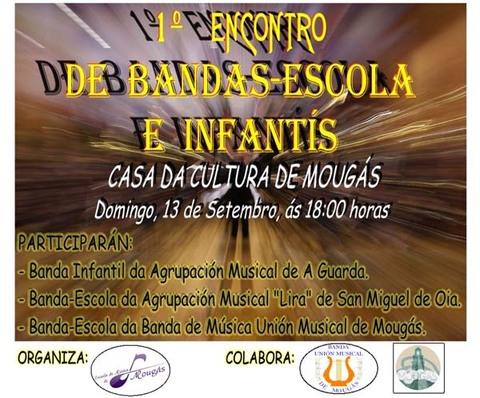 Infominho -  I ENCONTRO DE BANDAS-ESCOLA E INFANT�S O 13 DE SETEMBRO EN MOUG�S-OIA - INFOMI�O - Informacion y noticias del Baixo Mi�o y Alrededores.