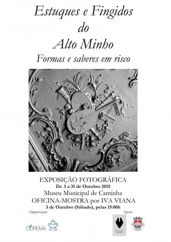 Infominho -  ESTUQUES E FINGIDOS DO ALTO MINHO INAUGURA S�BADO NO MUSEU MUNICIPAL DE CAMINHA - INFOMI�O - Informacion y noticias del Baixo Mi�o y Alrededores.