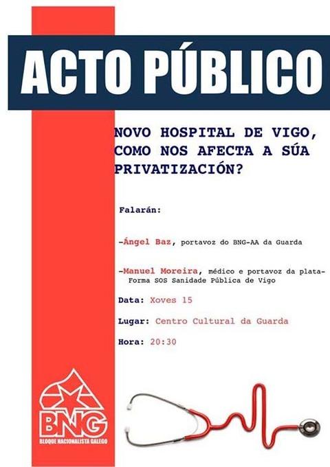 Infominho -  ACTO P�BLICO DO BNG DE A GUARDA O XOVES 15 DE OUTUBRO - INFOMI�O - Informacion y noticias del Baixo Mi�o y Alrededores.