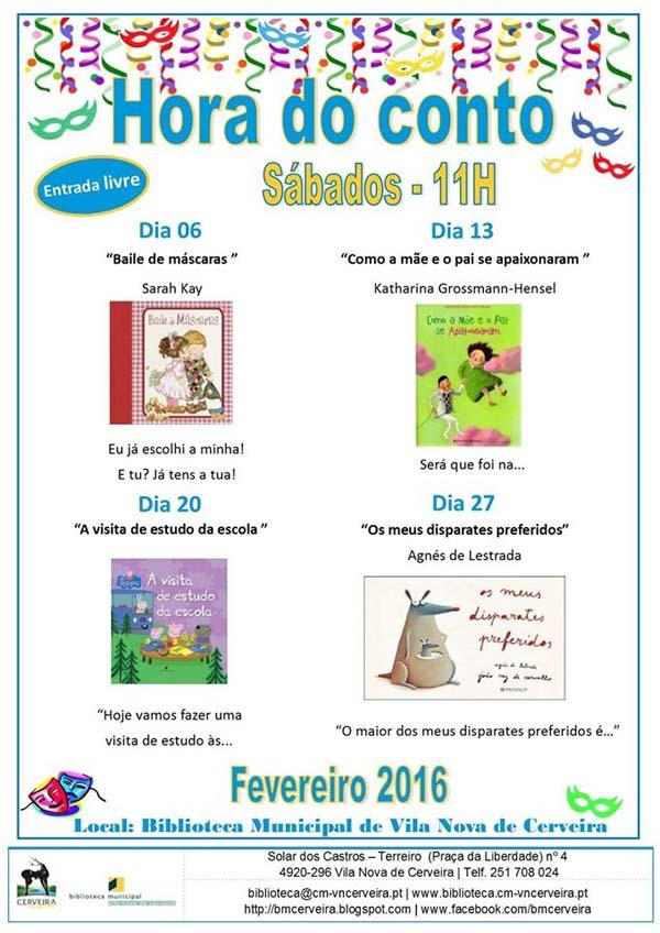 Infominho -  HORA DO CONTO - FEVEREIRO DE 2016 NA BIBLIOTECA DE VILANOVA DE CERVEIRA - INFOMI�O - Informacion y noticias del Baixo Mi�o y Alrededores.
