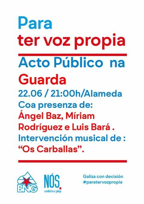 Infominho - Acto público aberto do BNG- Nós-Candidatura Galega na Guarda - INFOMIÑO - Informacion y noticias del Baixo Miño y Alrededores.