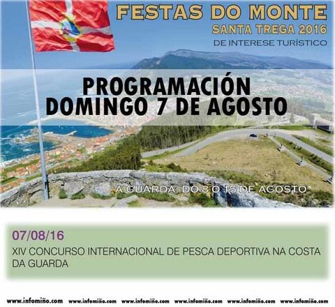 Infominho - Programación Festas do Monte 2016 - Domingo 7 Concurso internacional de pesca deportiva - INFOMIÑO - Informacion y noticias del Baixo Miño y Alrededores.