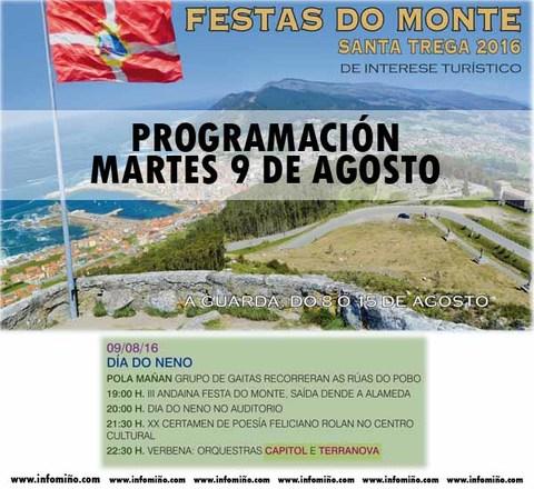Infominho - Programación Festas do Monte 2016 - Martes 9 - INFOMIÑO - Informacion y noticias del Baixo Miño y Alrededores.