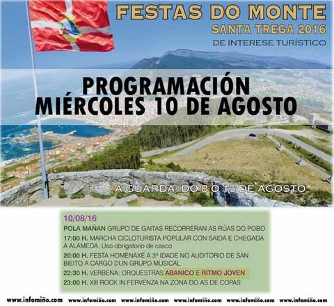 Infominho - Programación Festas do Monte 2016 - Mércores 10 - INFOMIÑO - Informacion y noticias del Baixo Miño y Alrededores.