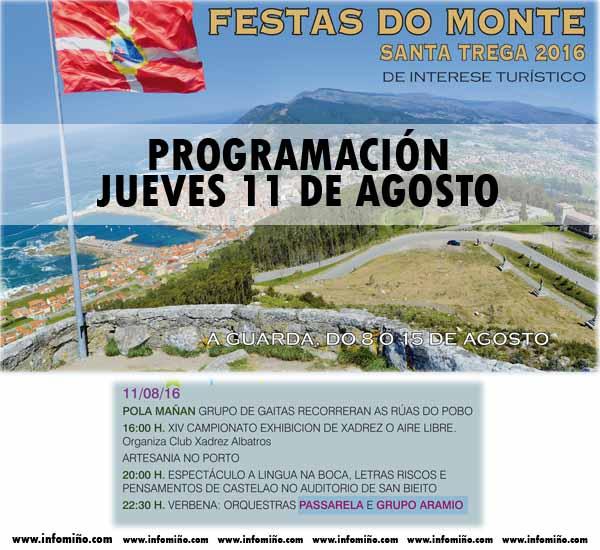 Infominho - Programación Festas do Monte 2016 - Xoves 11 - INFOMIÑO - Informacion y noticias del Baixo Miño y Alrededores.