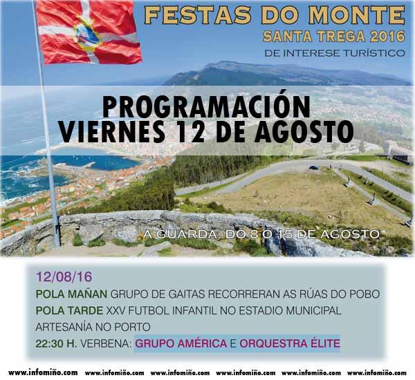 Infominho - Programación Festas do Monte 2016 - Venres 12 - INFOMIÑO - Informacion y noticias del Baixo Miño y Alrededores.