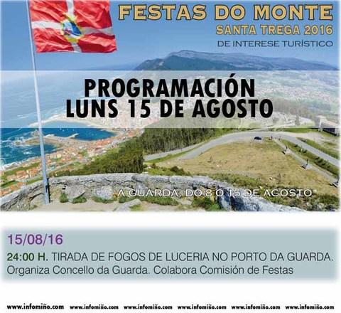 Infominho - Programación Festas do Monte 2016 - O Luns 15 gran tirada de fogos de lucería no Porto de A Guarda - INFOMIÑO - Informacion y noticias del Baixo Miño y Alrededores.