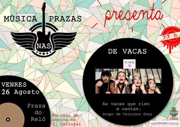 Infominho -   O grupo -De Vacas- actuar� este venres na Praza do Rel� da Guarda como parte do festival M�sica nas Prazas - INFOMI�O - Informacion y noticias del Baixo Mi�o y Alrededores.