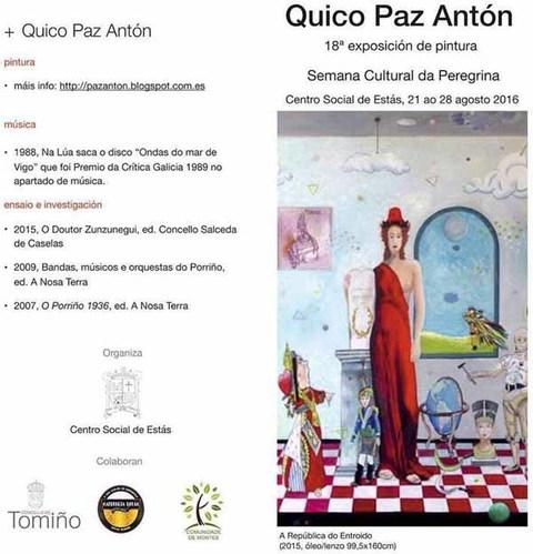 Infominho -  At� o d�a 28 pode visitarse a exposici�n de pintura de Quico Paz Ant�n no Centro Social de Est�s (Tomi�o) - INFOMI�O - Informacion y noticias del Baixo Mi�o y Alrededores.