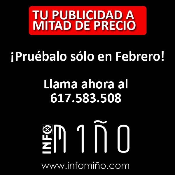 Infominho -  Tu publicidad en Infomiño.com a mitad de precio sólo en Febrero - INFOMIÑO - Informacion y noticias del Baixo Miño y Alrededores.