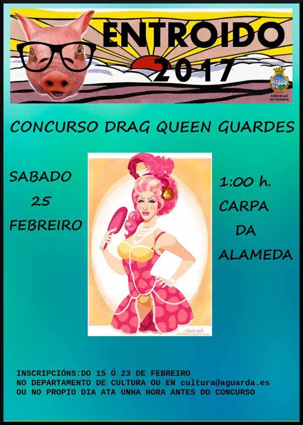 Infominho - ¿Xa te apuntaste ó Concurso Drag Queen Guardés? gran novidade do Entroido 2017  - INFOMIÑO - Informacion y noticias del Baixo Miño y Alrededores.