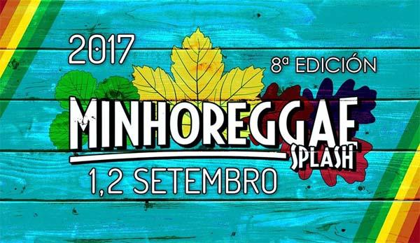 Infominho - A oitava edición do Minho Reggae Splash regresa a Goián o 1 e 2 de Setembro - INFOMIÑO - Informacion y noticias del Baixo Miño y Alrededores.