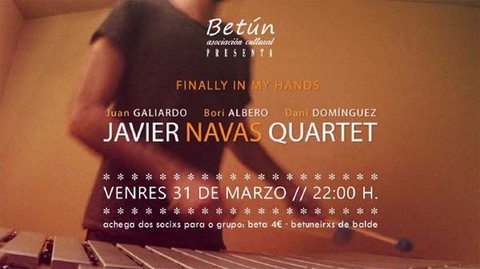 Infominho - Javier Navas Quartet actúan este venres en Betún Tui - INFOMIÑO - Informacion y noticias del Baixo Miño y Alrededores.