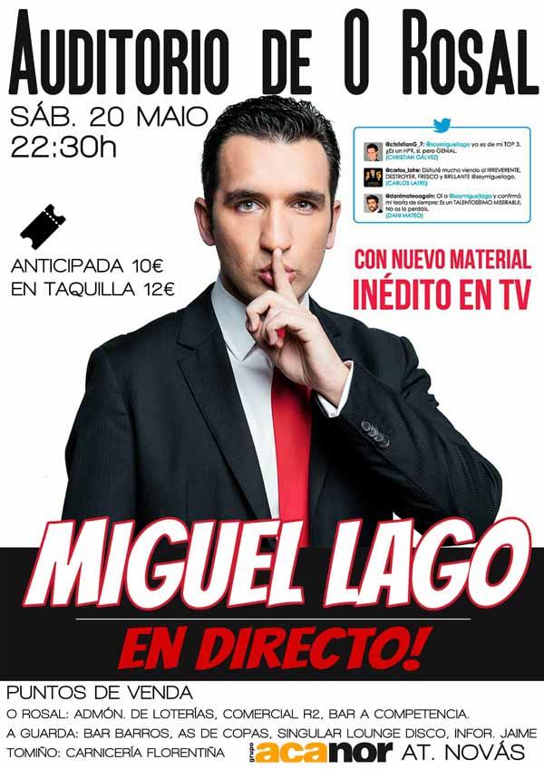 Infominho - El cómico vigués Miguel Lago visita O Rosal el 20 de mayo - INFOMIÑO - Informacion y noticias del Baixo Miño y Alrededores.