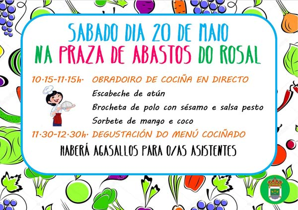 Infominho - A Praza de Abastos do Rosal acolle este sábado un Obradoiro de cociña en directo - INFOMIÑO - Informacion y noticias del Baixo Miño y Alrededores.