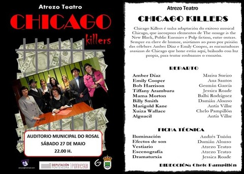 Infominho - Atrezo Teatro presenta -CHICADO KILLERS- este sábado 27 de maio ás 22.00h no Auditorio Municipal do Rosal - INFOMIÑO - Informacion y noticias del Baixo Miño y Alrededores.