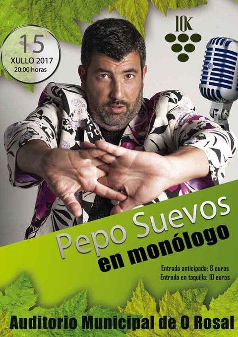 Infominho - -EVENTO CANCELADO- Monólogo de Pepo Suevos o 15 de xullo no Rosal - INFOMIÑO - Informacion y noticias del Baixo Miño y Alrededores.