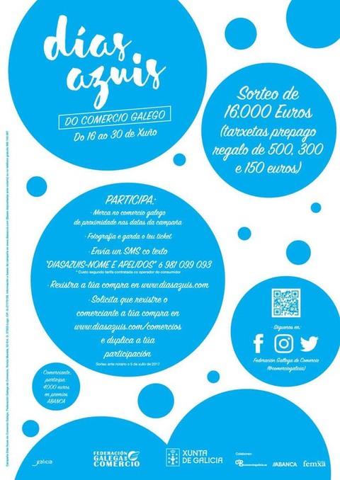 Infominho - O comercio galego celebrará do 16 ao 30 de xuño os -Días azuis- para dinamizar as vendas e premiar a fidelidade dos seus clientes - INFOMIÑO - Informacion y noticias del Baixo Miño y Alrededores.