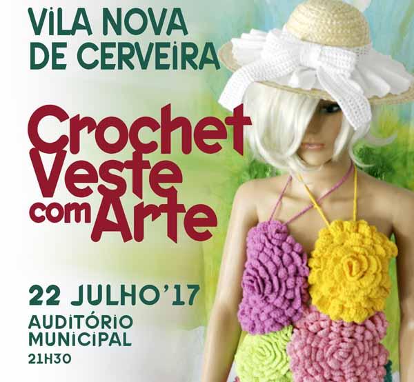 Infominho - Desfile inédito -Crochet Veste com Arte- promete surpreender o público sábado em Cerveira - INFOMIÑO - Informacion y noticias del Baixo Miño y Alrededores.