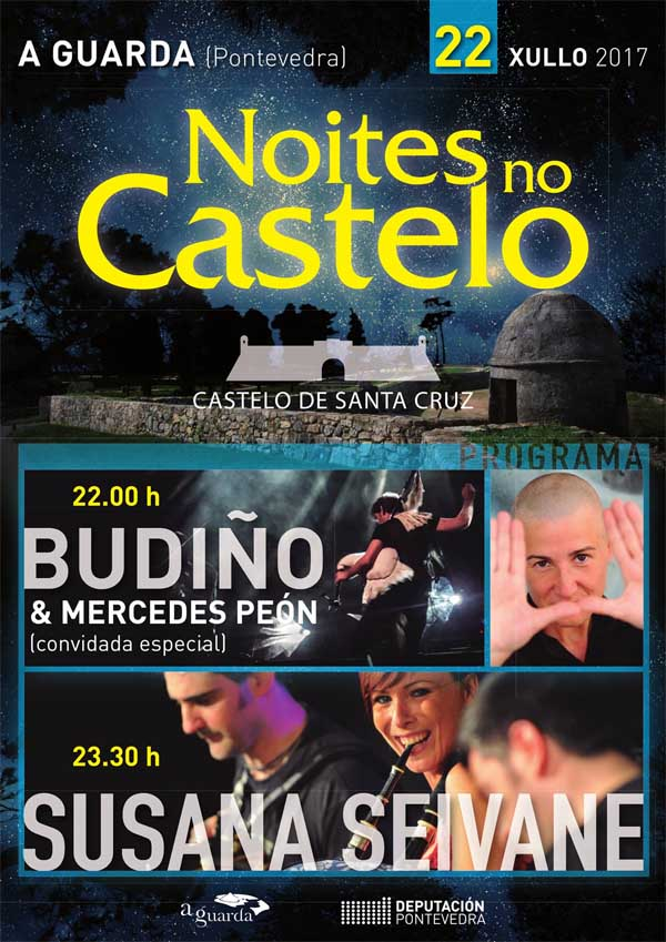 Infominho - Susana Seivane e Budiño no -Noites no Castelo- en A Guarda - INFOMIÑO - Informacion y noticias del Baixo Miño y Alrededores.