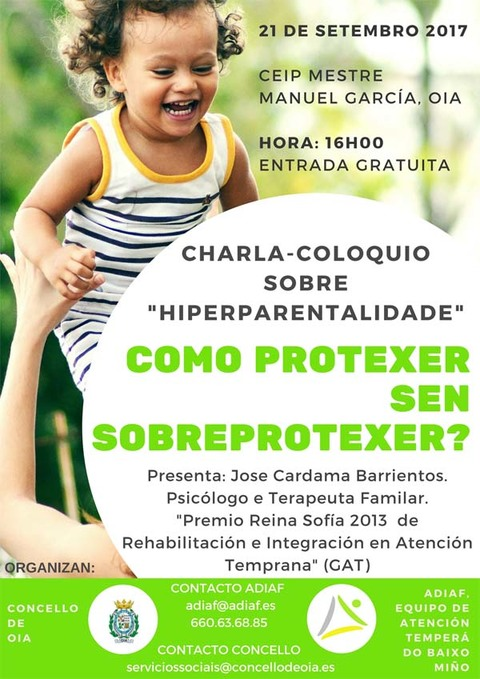 Infominho - Oia acolle este xoves unha Charla-Coloquio sobre Hiperparentalidade - INFOMIÑO - Informacion y noticias del Baixo Miño y Alrededores.